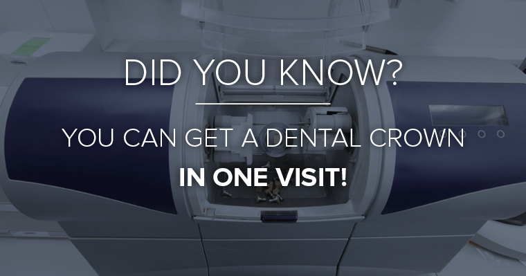 You can get a dental crown in one visit with CEREC at Brookpointe Dental
