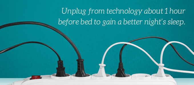 Unplug from technology before bed for a better night's sleep
