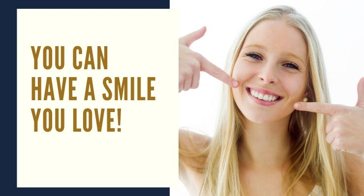 You can have a smile you love with our cosmetic dentistry options.